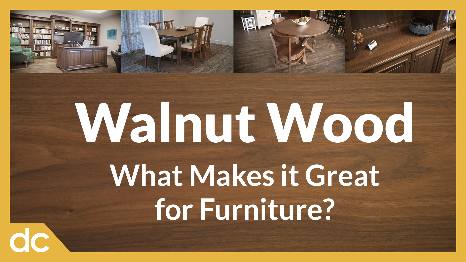 Video Title Image: Walnut Wood: What Makes it Great for Furniture